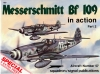 Messerschmitt Bf 109 in action Part 2